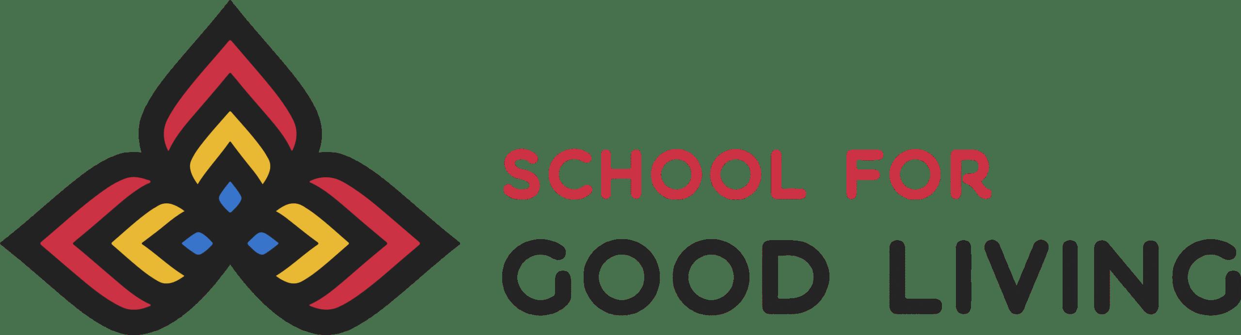 School for Good Living