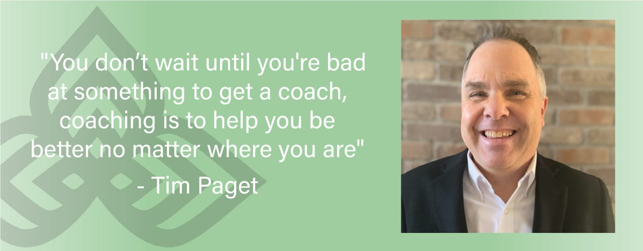 """""""You dont wait until you're bad at something to get a coach, coaching to help you be better no matter where you fall"""""""