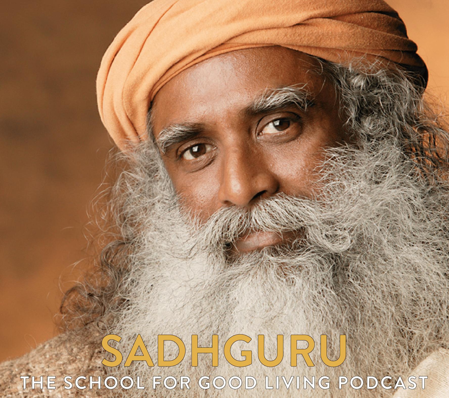 Sadhguru (#157) - Karma: A Yogi's Guide to Creating Your Destiny